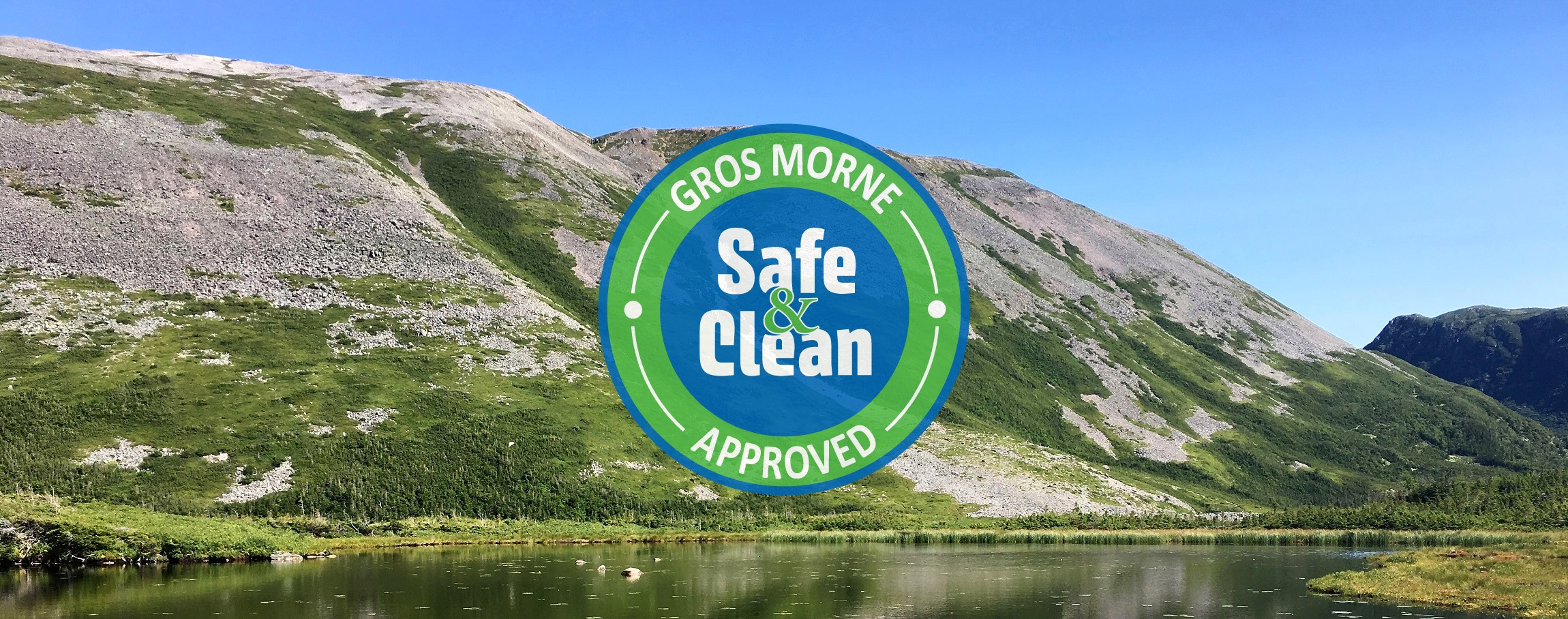 Gros Morne Safe and Clean